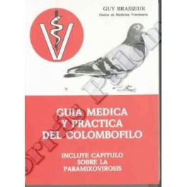 Guía médica y práctica del colombófilo