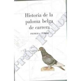 Historia De La Paloma Belga De Carrera I